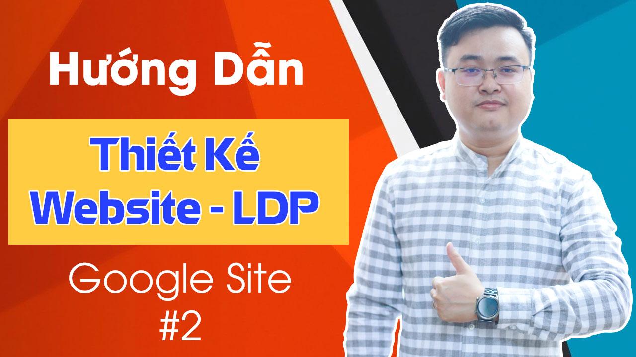 Thiết kế website, landing page miễn phí với Google Site | Đăng ký tên miền