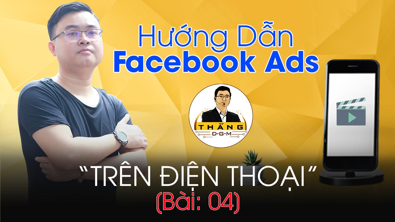 quản lý tối ưu quảng cáo facebook ads trên điện thoại