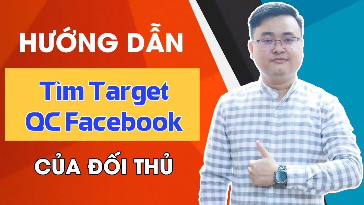 Cách tim target quảng cáo facebook ads của đối thủ