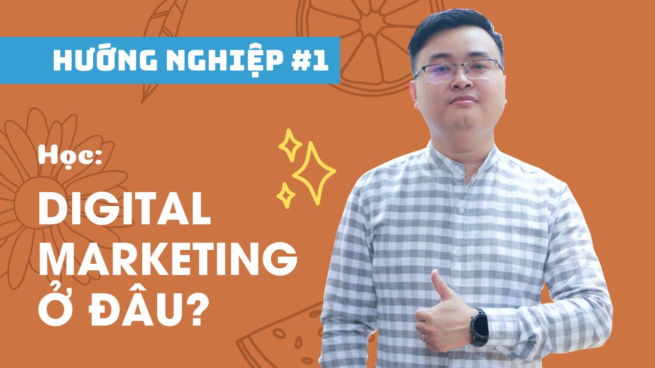digital marketing học trường nào