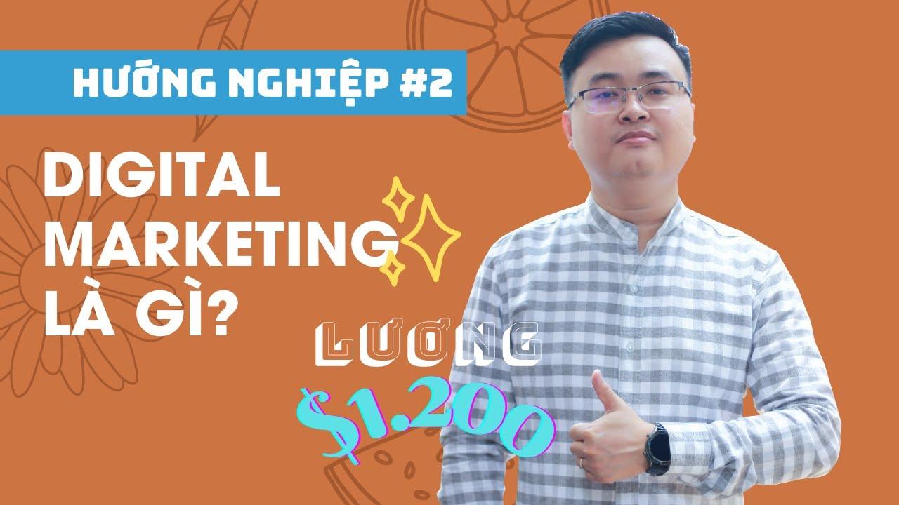 Digital marketing là gì? lương bao nhiêu?